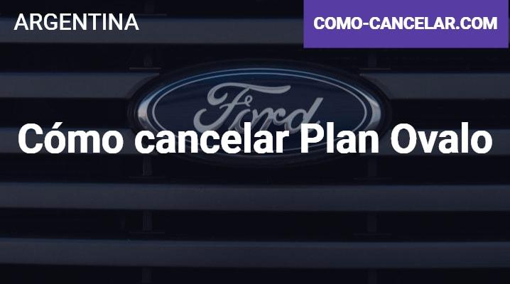 Cómo cancelar Plan Ovalo