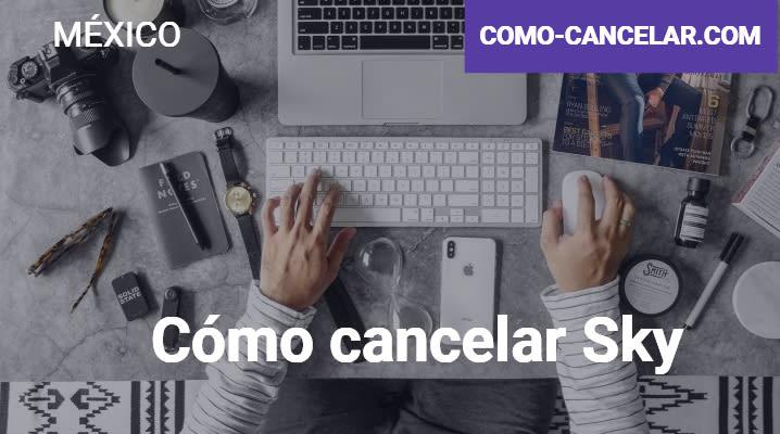 Cómo cancelar Sky