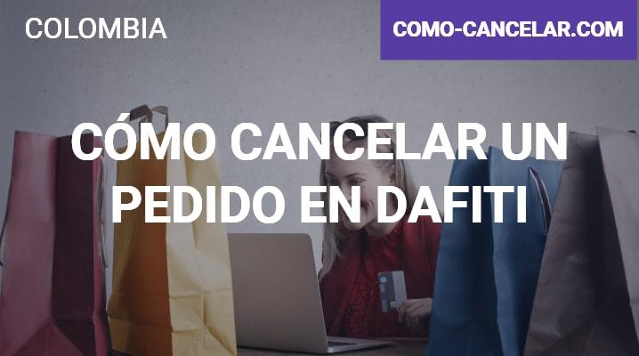 Cómo cancelar un pedido en Dafiti