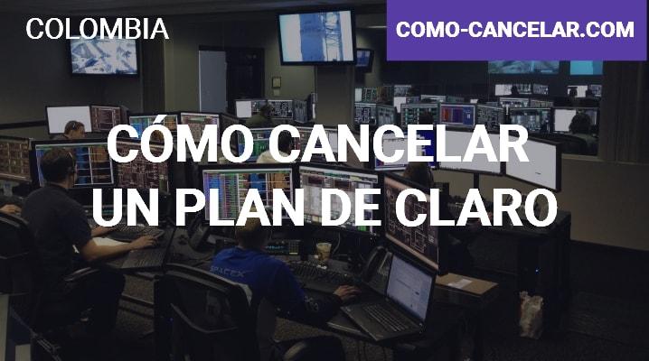Cómo cancelar un plan de Claro