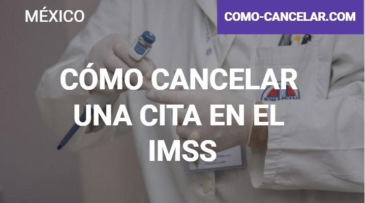 Cómo cancelar una cita en el IMSS