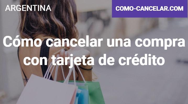 Cómo cancelar una compra con tarjeta de crédito