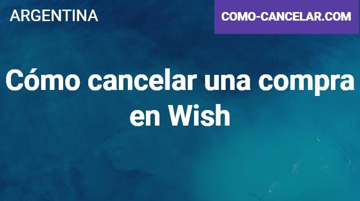 Cómo cancelar una compra en Wish